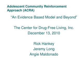 Adolescent Community Reinforcement Approach (ACRA)