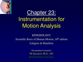 Chapter 23: Instrumentation for  Motion Analysis