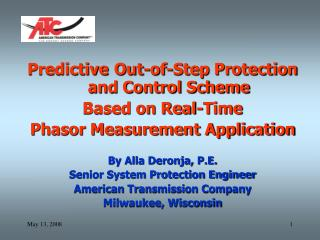 Predictive Out-of-Step Protection and Control Scheme  Based on Real-Time