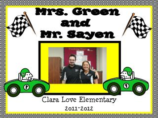 Mrs. Green and  Mr. Sayen