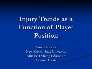 Injury Trends as a Function of Player Position