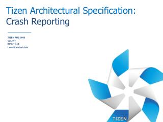 Tizen Architectural Specification:  Crash Reporting