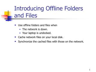 Introducing Offline Folders and Files
