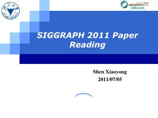 SIGGRAPH 2011 Paper Reading