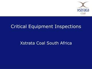 Critical Equipment Inspections