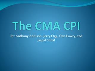 The CMA CPI