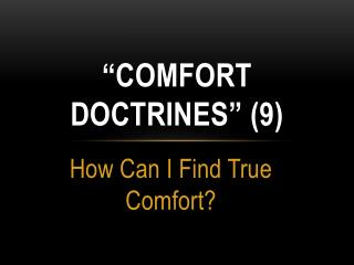 """Comfort doctrines""  (9)"