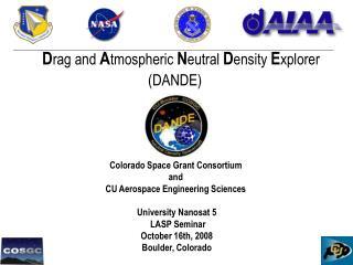 D rag and  A tmospheric  N eutral D ensity  E xplorer (DANDE)