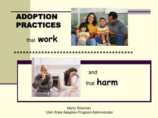 Marty Shannon  Utah State Adoption Program Administrator