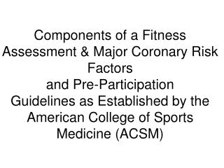 Components of a Fitness Assessment