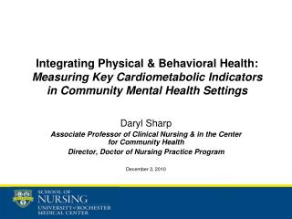 Daryl Sharp Associate Professor of Clinical Nursing & in the Center for Community Health