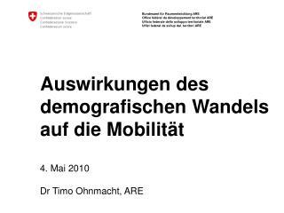 Auswirkungen des demografischen Wandels auf die Mobilit t
