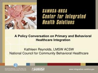 A Policy Conversation on Primary and Behavioral Healthcare Integration