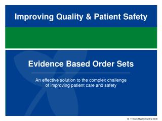 Improving Quality & Patient Safety