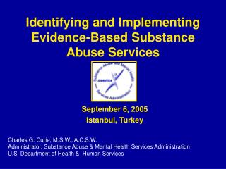 Identifying and Implementing Evidence-Based Substance Abuse Services