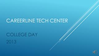 CAREERLINE TECH CENTER