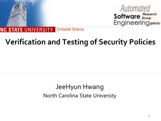 Verification and Testing of  Security Policies