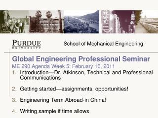 Global Engineering Professional Seminar  ME 290 Agenda Week 5: February 10, 2011