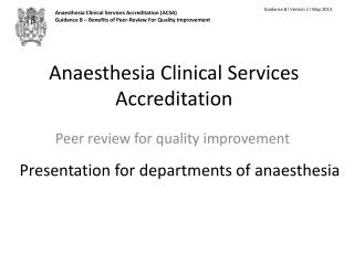 Anaesthesia Clinical Services Accreditation
