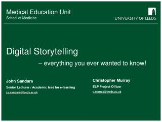 Digital Storytelling  – everything you ever wanted to know!