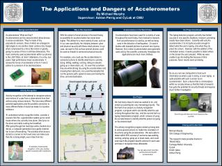 The Applications and Dangers of Accelerometers By Michael Murphy
