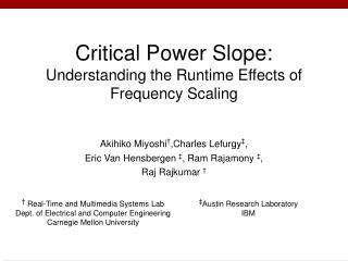 Critical Power Slope:  Understanding the Runtime Effects of Frequency Scaling