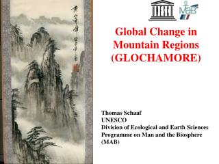 Thomas Schaaf UNESCO Division of Ecological and Earth Sciences Programme on Man and the Biosphere  MAB