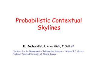 Probabilistic Contextual Skylines