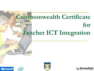 Commonwealth Certificate for Teacher ICT Integration
