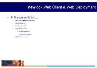 new look Web Client & Web Deployment