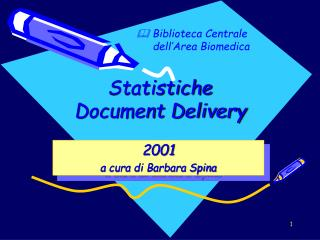 Statistiche  Document Delivery