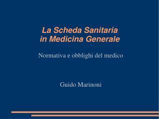 La Scheda Sanitaria  in Medicina Generale