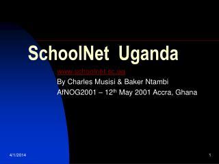 SchoolNet  Uganda