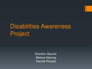 Disabilities Awareness Project