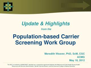 Update & Highlights from the Population-based Carrier Screening Work Group