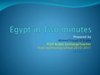 Egypt in Two minutes