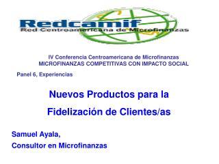 Nuevos Productos para la  Fidelización de Clientes/as