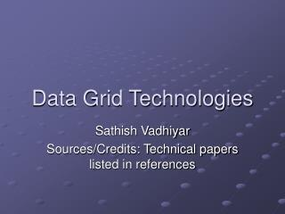 Data Grid Technologies