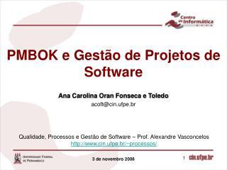 PMBOK e Gest o de Projetos de Software