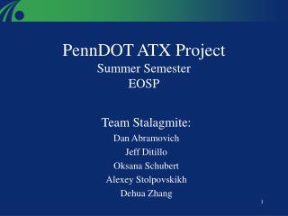 PennDOT ATX Project  Summer Semester  EOSP