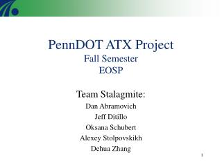 PennDOT ATX Project  Fall Semester  EOSP