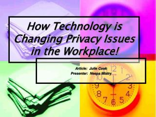 How Technology is Changing Privacy Issues in the Workplace!