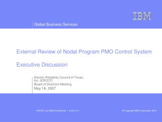 External Review of Nodal Program PMO Control System Executive Discussion