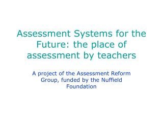 Assessment Systems for the Future: the place of assessment by teachers