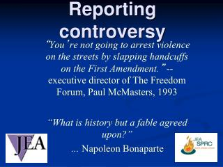 Reporting controversy
