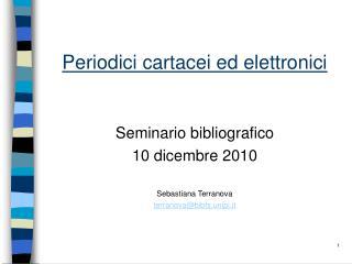 Periodici cartacei ed elettronici