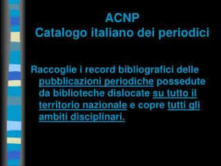 ACNP Catalogo italiano dei periodici