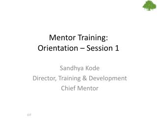 Mentor Training:  Orientation – Session 1