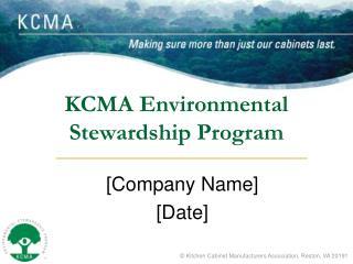 KCMA Environmental  Stewardship Program