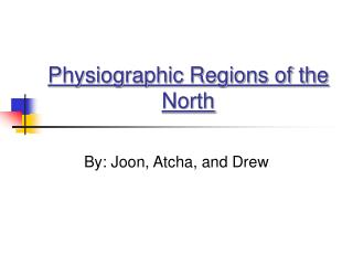 Physiographic Regions of the North
